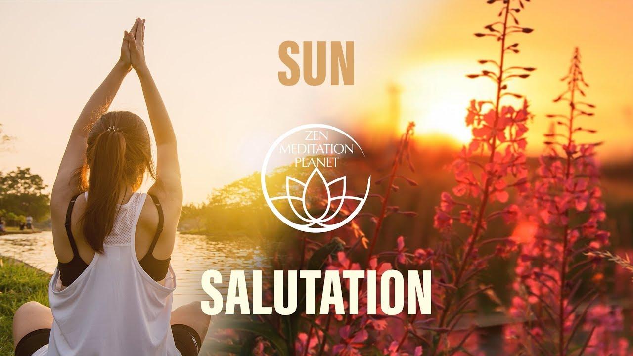 Sun salutation yoga music start the day with healing buddhist sun salutation yoga music start the day with healing buddhist meditation songs m4hsunfo