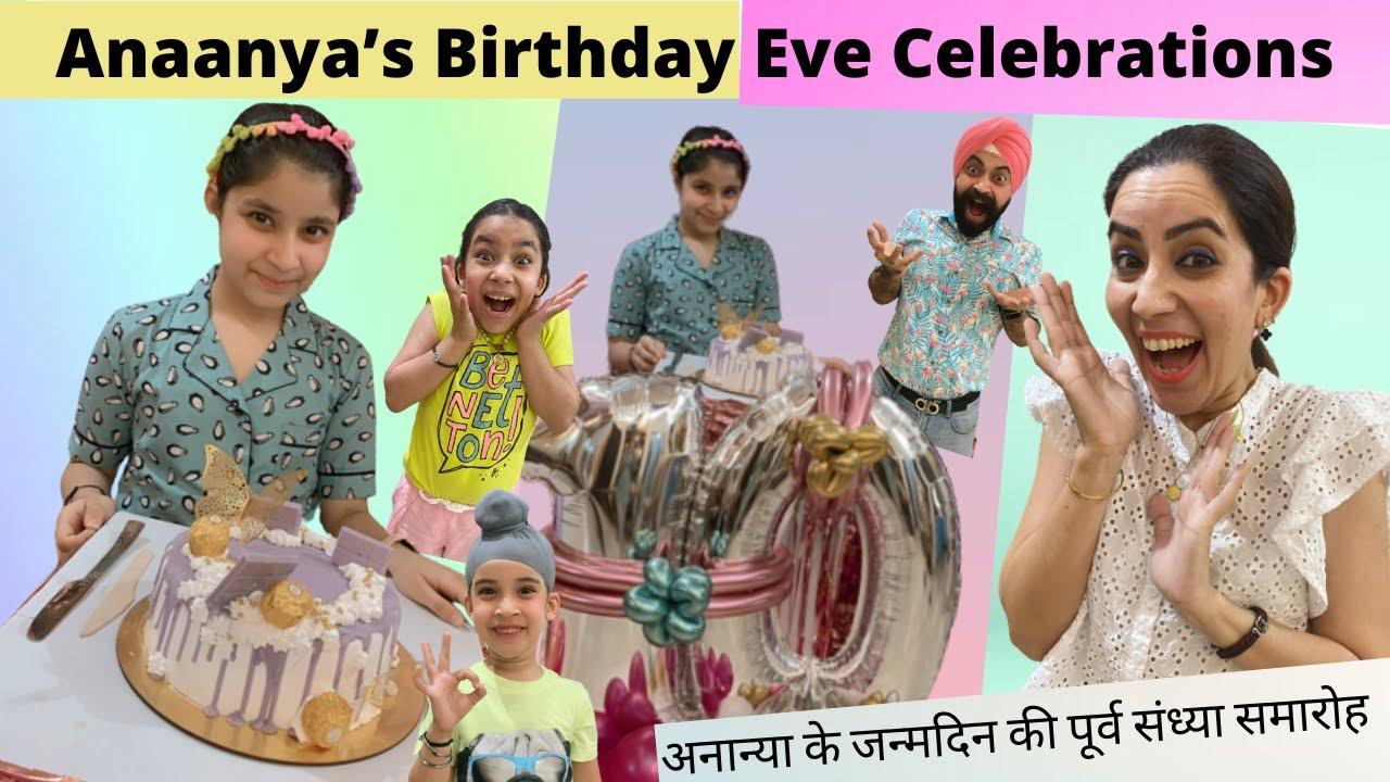 Anaanya's Birthday Eve Celebrations   RS 1313 VLOGS   Ramneek Singh 1313