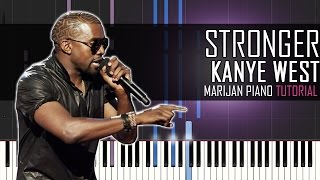How To Play: Kanye West - Stronger | Piano Tutorial