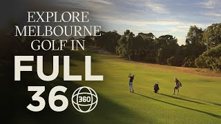 Explore Melbourne's premiere golf region in full 3...