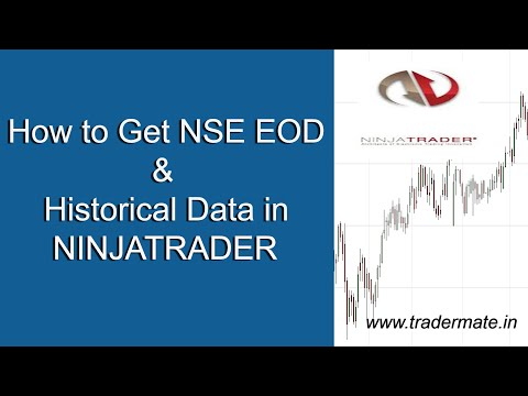 How to Get NSE EOD & Historical Data in Ninjatrader for Free