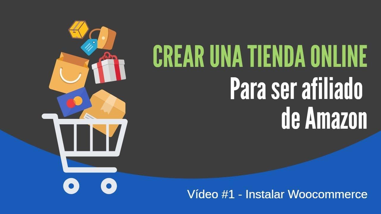Crear Tienda Online Afiliados Amazon: Clase #1 Instalar Woocommerce