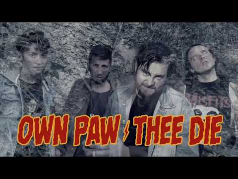 OWN PAW THEE DIE - Poossy Of Darkness