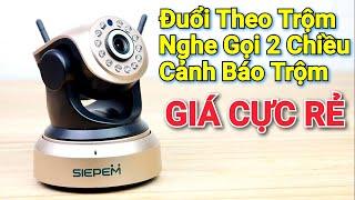 Tết 2020 có camera giám sát CỰC RẺ này thì trộm có chạy vào mắt - SIEPEM S7001 Plus