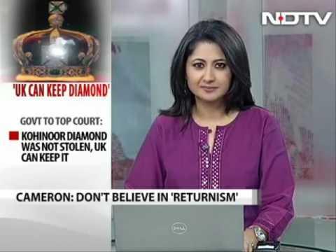 20922 Kunst Welt NDTV Kohinoor diamond will stay put in Britain David Cameron to NDTV July 2010
