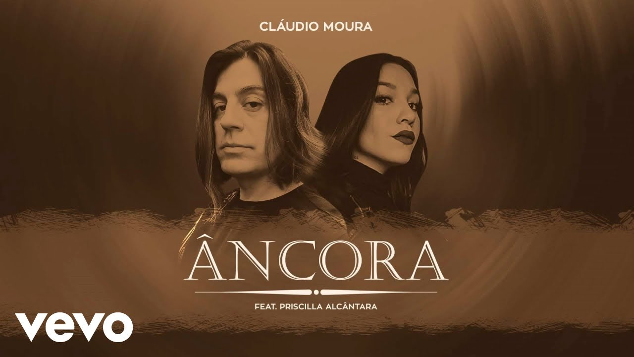 Claudio Moura - Âncora (Pseudo Video) ft. Priscilla Alcantara
