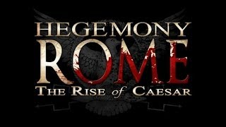 Hegemony Rome: The Rise of Caesar Early Access Gameplay (PC HD)
