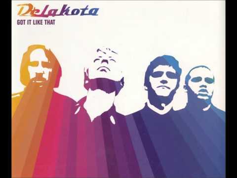 Got It Like That - Delakota