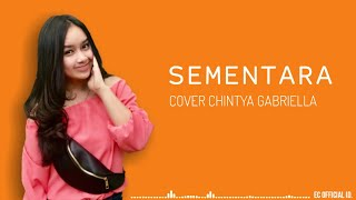 Download Mp3 Sementara - Float   Cover Chintya Gabriella   Lirik
