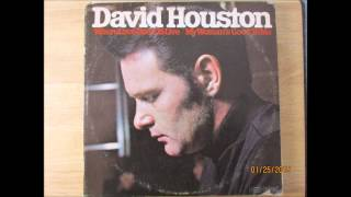 David Houston    Before You Travel On