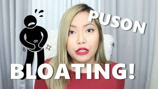 PUSON PROBLEMS (BLOATED ALL THE TIME, WHY?!) - saytioco