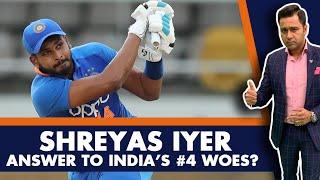 Shreyas IYER - ANSWER to INDIA's #4 woes?   #AakashVani
