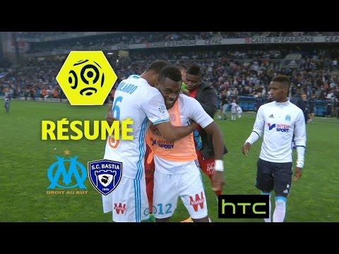 Olympique de Marseille - SC Bastia (1-0)  - Résumé - (OM - SCB) / 2016-17