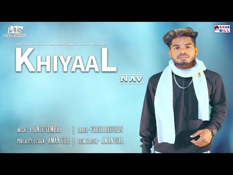 KHIYAAL | NAV  | PRINCE SEMBHI | FRESH RECORDS