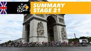 Summary - Stage 21 - Tour de France 2018
