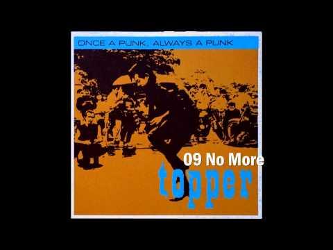 Topper - 09 No More