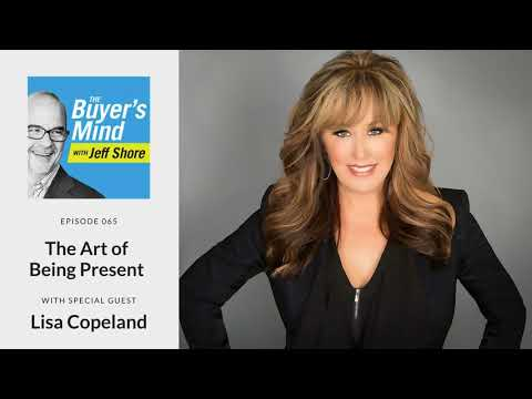 #065: The Art of Being Present with Lisa Copeland