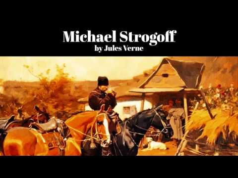 Michael Strogoff by Jules Verne (The Courier of the Czar)