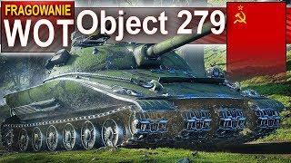 Object 279 early - Ale wymiatacz! - World of Tanks