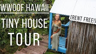 Rent Free In Hawaii Tiny House Tour!
