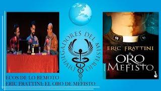 ECOS DE LO REMOTO: ERIC FRATTINI - EL ORO DE MEFISTO