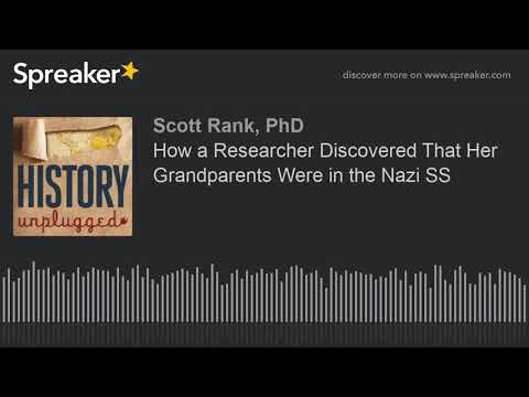 How a Researcher Discovered That Her Grandparents Were in the Nazi SS (part  2 of 6)