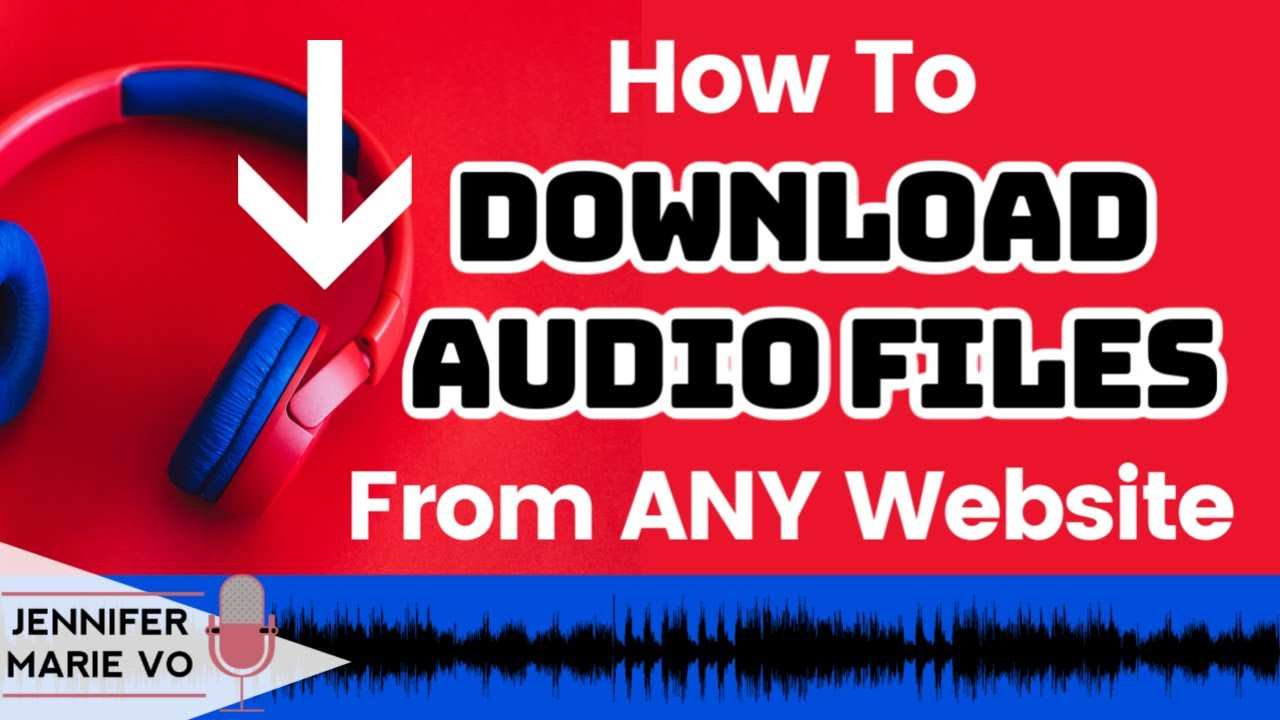 How to Download Audio or Video Files From ANY Website or Browser:  Transcription Tools and Tricks - YouTube