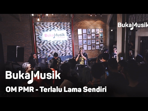 BukaMusik: OM PMR - Terlalu Lama Sendiri  (Kunto Aji Cover With Lyrics)