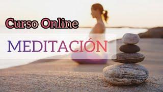 Curso Online de MEDITACIÓN 👌 aprendé a MEDITAR