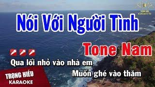 Karaoke Nói Với Người Tình Tone Nam Nhạc Sống | Trọng Hiếu