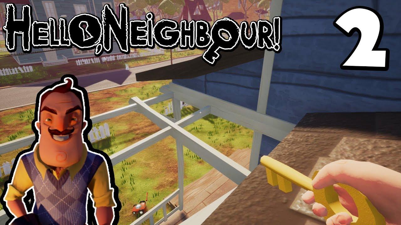 HELLO NEIGHBOR FULL GAME GAMEPLAY #2 | WE GETTING ...