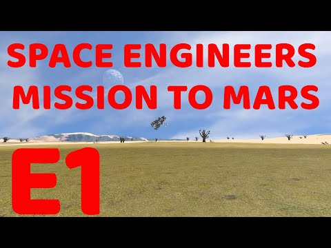 Space Engineers: Mission to Mars: E1 Plateau Landing and scout ship