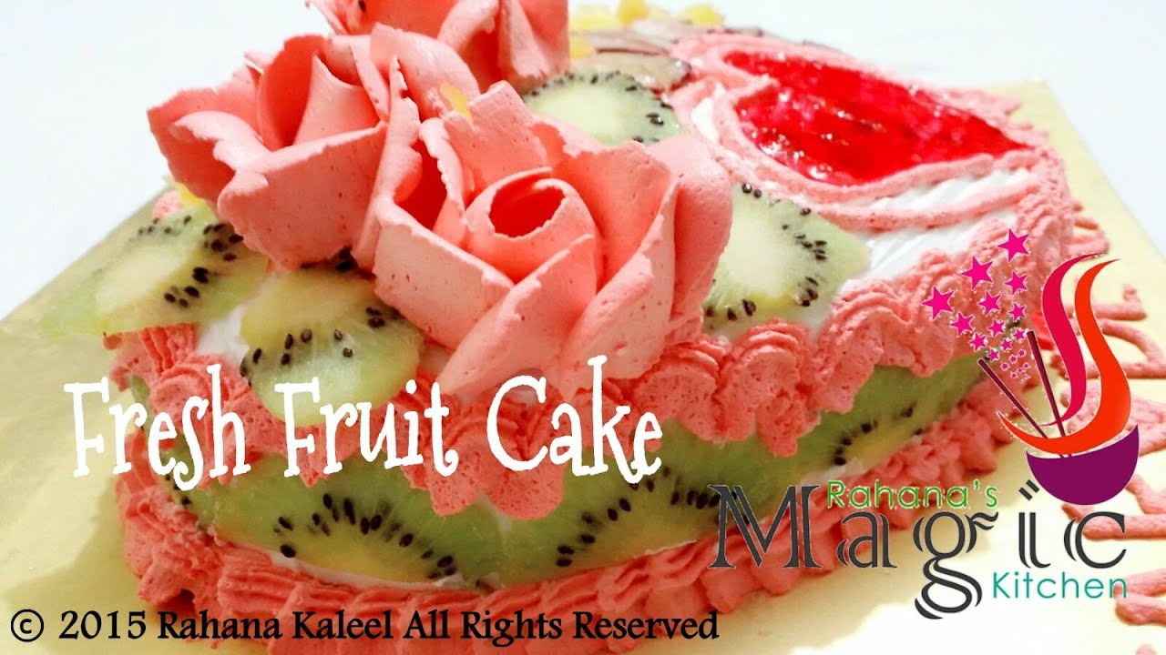 fruit cake decoration fresh fruit cake decoration by rahana khaleel 4391