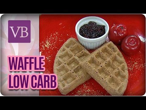 Waffle de Baunilha Low Carb - Você Bonita (15/02/17)