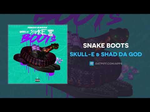 Skull-E & Shad Da God - Snake Boots (AUDIO)