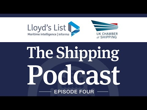 The Shipping Podcast - Episode four