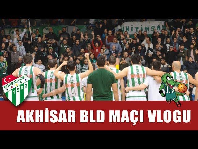 Akhisar Belediye Maçı Vlogu Yayında!