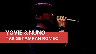 Yovie & Nuno - Tak Setampan Romeo Live at OASIS 12