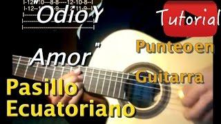 Odio y Amor - pasillo Ecuatoriano tutorial