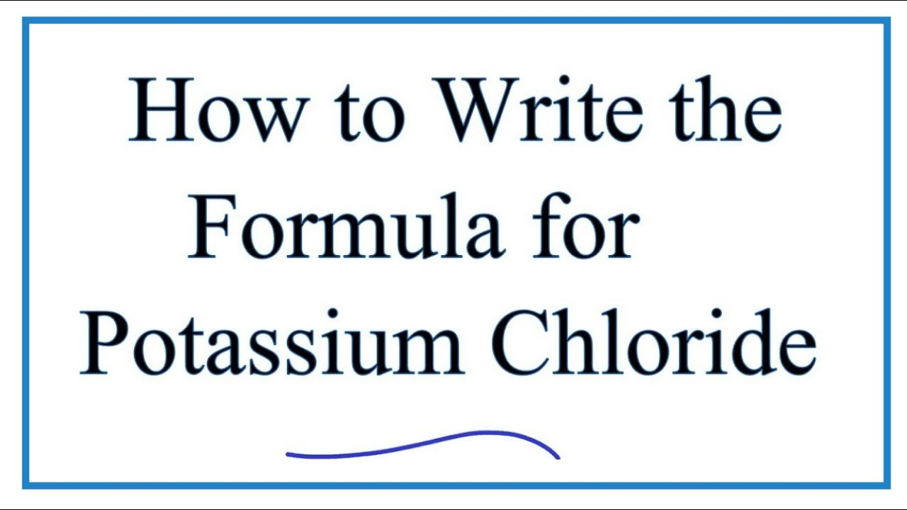 how to write the formula for potassium chloride (kcl)