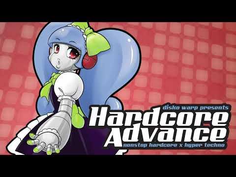 Disko Warp Presents Hardcore Advance ~Nonstop Happy Hardcore & Hyper-Techno 1 Hour Mix~ [2013]