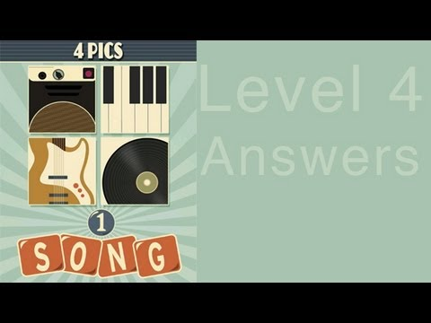 4 Pics 1 Song Answers Level 4