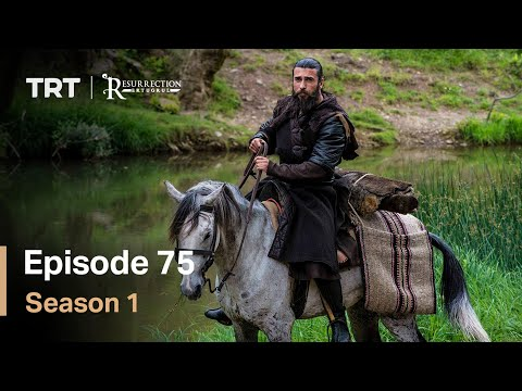 Resurrection Ertugrul Season 1 Episode 75
