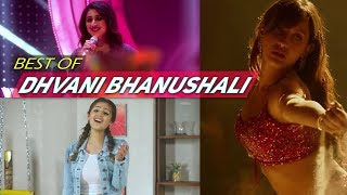 Dhvani Bhanushali Best Songs Of All Time 2018 | Hit Songs Of Dhvani Bhanushali (Top 10)