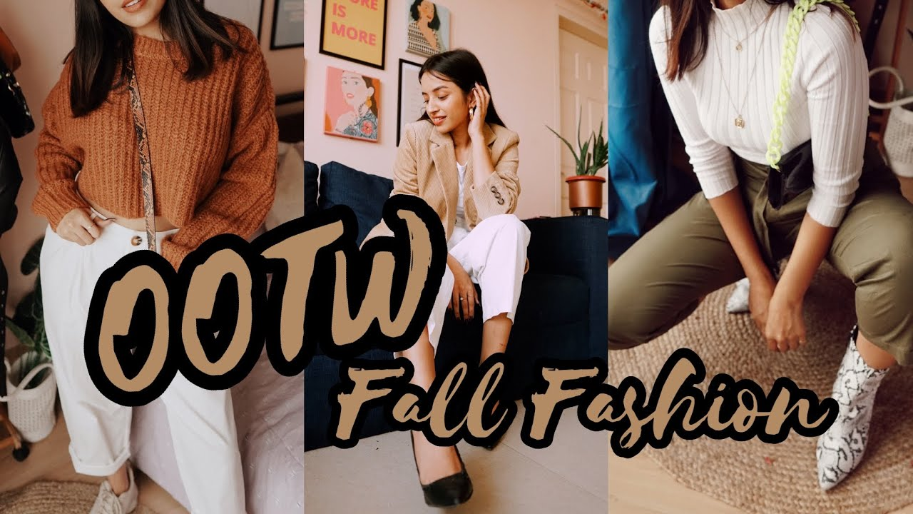 [VIDEO] - OOTW- Fall Fashion 2019 | DIKSHA 1