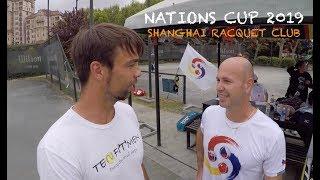 Tennis Tournament - Nations Cup 2019 at Shanghai Racquet Club   Day 1 (TENFITMEN - Episode 65)