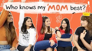 Who Know My MOM Best?? | Aashna Hegde