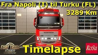 Eurotruck simulator 2 Timelapse Fra Napoli til Turku 3289 Km