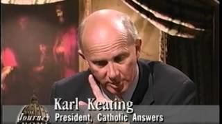 Karl Keating: Apologist for the Catholic Faith - The Journey Home Program