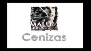 Malú - Cenizas - Letra (Caos 2015)